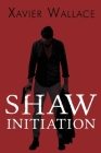 Shaw Initiation Cover Image