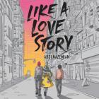 Like a Love Story Lib/E Cover Image