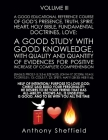 A Good Educational Reference Course of God, Communion of God's Presence, Truth, Spirit, Heart, Holy Bible, Fundamental Doctrines, Love: A Good Study w Cover Image