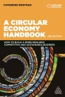 A Circular Economy Handbook: How to Build a More Resilient, Competitive and Sustainable Business Cover Image