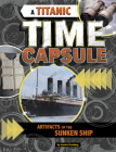 A Titanic Time Capsule: Artifacts of the Sunken Ship Cover Image