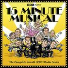 15 Minute Musical: The Complete Fourth BBC Radio Series Cover Image