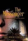 The Messenger: Book One of the Messenger Series Cover Image