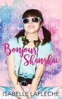 Bonjour Shanghai: Bonjour Girl Cover Image