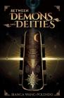 Between Demons and Deities Cover Image