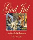 God Jul: A Swedish Christmas Cover Image