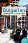 Lonely Planet Bulgarian Phrasebook & Dictionary (Lonely Planet Phrasebook and Dictionary) Cover Image