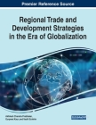 Regional Trade and Development Strategies in the Era of Globalization Cover Image