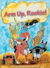 Arm Up, Rookie! Cover Image