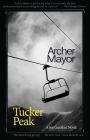 Tucker Peak: A Joe Gunther Novel (Joe Gunther Mysteries #12) Cover Image