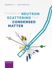 Principles of Neutron Scattering from Condensed Matter Cover Image