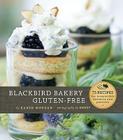 Blackbird Bakery Gluten-Free Cover Image