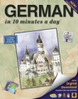 German in 10 Minutes a Day: Language Course for Beginning and Advanced Study. Includes Workbook, Flash Cards, Sticky Labels, Menu Guide, Software, Cover Image
