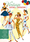 Vintage Costume Inspirations: A Retro Look Book Featuring Over 100 Mid-Century Costume Illustrations Cover Image