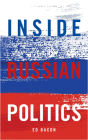 Inside Russian Politics (Inside Global Politics) Cover Image