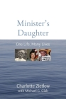 Minister's Daughter: One Life, Many Lives Cover Image