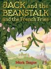 Jack and the Beanstalk and the French Fries Cover Image