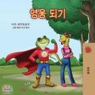 Being a Superhero -Korean edition (Korean Bedtime Collection) Cover Image