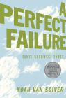 Fante Bukowski Three: A Perfect Failure Cover Image