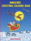 Amazing Christmas Coloring Book for Kids Cover Image