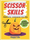 Scissor Skills Preschool Workbook For Kids: Halloween Edition with Vampires, Witches, Pumpkins, Mummies and More Cover Image