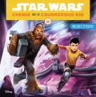 Star Wars Chewie and the Courageous Kid Cover Image