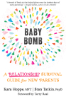 Baby Bomb: A Relationship Survival Guide for New Parents Cover Image
