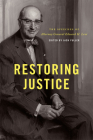 Restoring Justice: The Speeches of Attorney General Edward H. Levi Cover Image