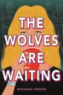The Wolves Are Waiting Cover Image