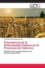 Prevalencia de La Enfermedad Celiaca En La Provincia de Valencia Cover Image