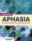Aphasia and Related Neurogenic Communication Disorders [With Access Code] Cover Image