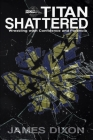 Titan Shattered: Wrestling with Confidence and Paranoia Cover Image