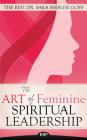The Art of Feminine Spiritual Leadership Cover Image