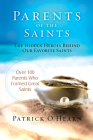 Parents of the Saints: The Hidden Heroes Behind Our Favorite Saints Cover Image
