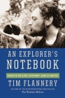 An Explorer's Notebook: Essays on Life, History & Climate Cover Image