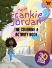 Meet Frankie Jordan: The Coloring and Activity Book Cover Image