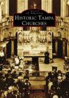 Historic Tampa Churches Cover Image
