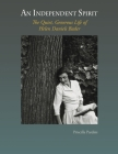 An Independent Spirit: The Quiet, Generous Life of Helen Daniels Bader Cover Image