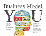 Business Model You: A One-Page Method for Reinventing Your Career Cover Image