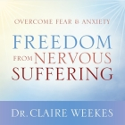 Freedom from Nervous Suffering Lib/E Cover Image