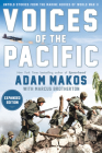 Voices of the Pacific, Expanded Edition: Untold Stories from the Marine Heroes of World War II Cover Image
