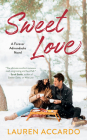 Sweet Love (Forever Adirondacks #2) Cover Image