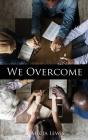 We Overcome Cover Image