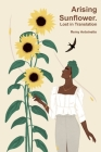 Arising Sunflower. Lost in Translation Cover Image