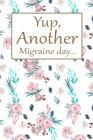 Yup, Another Migraine Day Cover Image