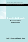 Scarcity and Growth: The Economics of Natural Resource Availability (Rff Environmental and Resource Economics Set) Cover Image
