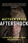 Aftershock: The Untold Story of Surviving Peace Cover Image