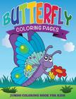 Butterfly Coloring Pages (Jumbo Coloring Book for Kids) Cover Image