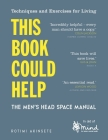 This Book Could Help: The Men's Head Space Manual (Wellbeing Guides) Cover Image