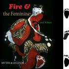 Fire and the Feminine: : Myths & Legends Cover Image